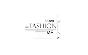 Typography-Fashion and ME by eriquechong97