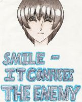Smile-It Confuses The Enemy v2 by Jyrotika