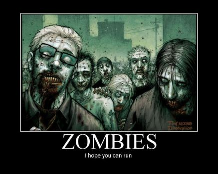Motivational Zombie Poster by supertrigun
