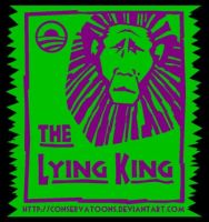 Obama: Lying King by Conservatoons