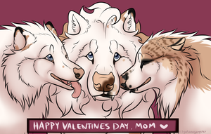 Happy Valentines Day, Mommy by galianogangster