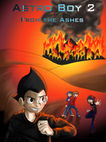 Astro Boy 2: From The Ashes by Starwarrior4ever