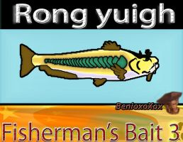 Rong yuigh from big ol' bass fisherman's bait 3 by BenioxoXox