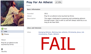 Pray for an Atheist: FAIL by TheCelticLioness