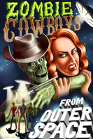 Zombie Cowboys from Outer Space by Hobbitato