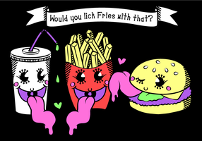 Vector - Would you Lick Fries with that? by firstfear