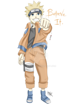 Naruto-Believe it! by Ita-Freak
