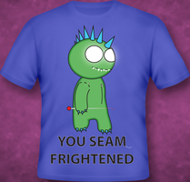 You Seam Frightened T-Shirt by ampix0
