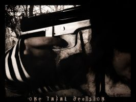 One Fatal Decision by blackriderrom