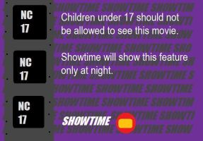 Showtime M.P.A.N.A. Rating Notice (NC-17) Extra... by BuddyBoy600