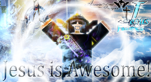 Jesus Fanatics- Jesus is Awesome! by BCMmultimedia