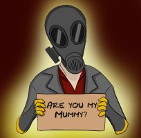Are you my Mummy? by FishSlapp