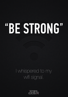 be strong. // by monographic