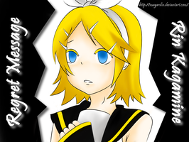 Rin Kagamine - Regret Message by Mayardin