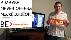 Be Nickelodeon: A Maybe Never Offers Nickelodoen by dev-catscratch