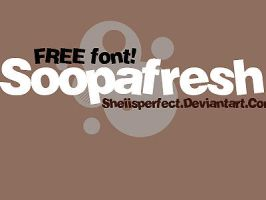 Free font soopafresh by sheiisperfect