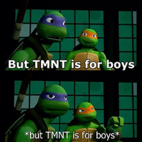 But Tmnt Is For Boys BLAH BLAH BLAH!!! by LeonardoKusaki