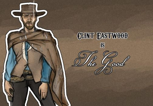 Clint Eastwood - The Good by OliBolson