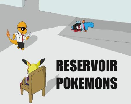 Reservoir Pokemons by ImNotFuckingKidding