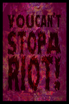 Can't stop a Riot by Leichenengel