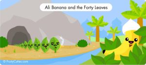 Ali Banana and the Forty Leaves by FruityCuties
