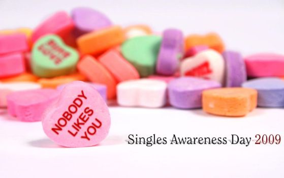 Singles Awareness Day 2009 - 2 by unknowninspiration