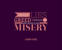 LIES GREED MISERY by Empath12