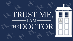 Trust Me, I'm The Doctor by LucasZanella