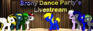 Brony Dance Party Livestream by DestructoDash
