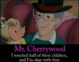 Mr. Cherrywood the molester by FootballLover