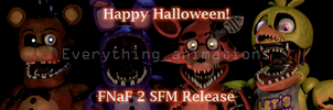 FNAF 2 SFM Release (Happy Halloween!) by EverythingAnimations