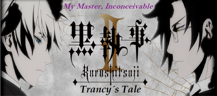 Black Butler II: Trancy's Tale - Episode 8 by SavageScribe