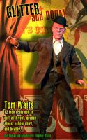 Tom Waits Glitter and Doom fig by kingsley-wallis