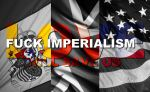 FUCK IMPERIALISM by jamaicavb