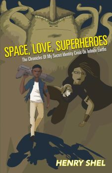 Space, Love, Superheroes - (Official Cover) by heromantic