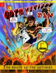 Optmystical Man: The Death of the Optimist Cover by montalvo-mike