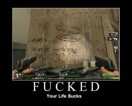 Left 4 dead F$%#ed by unknowntryhard1