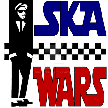 Ska Wars by whaiftees