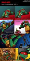 Raphael - Part of That World PART 3 by TurboTails06