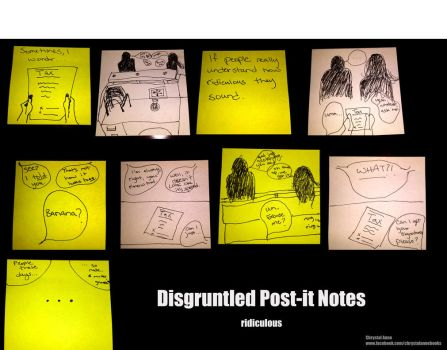 Disgruntled Post-it Notes Ridiculous by Chrystal-Phoenix