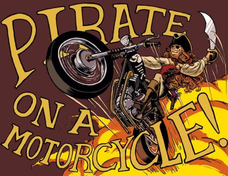 Pirate on a Motorcycle by CrazyChucky