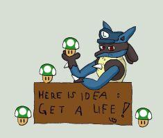 Lucario say ' Get a life' by Fangy-From-Shadow