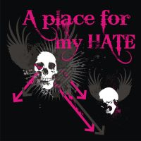 A Place For My Hate by netkids