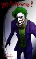 Why So Serious? by ZheVickmeister