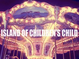 Island of children's child by la-child