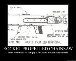 rocket propelled chainsaw by shooterman43