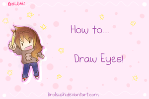 How to... Draw Eyes [Video] by KrolKushi