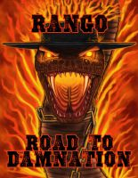 Rango: Road to Damnation by Ravenfire5