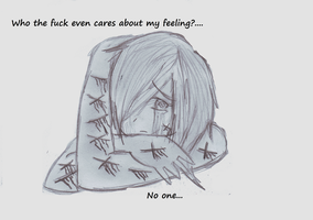 who even really cares about my feelings by SGTCTOINFINITY