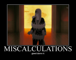 miscalculation by Deidara1717